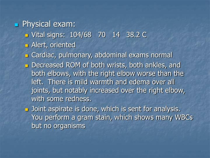 Physical exam:
