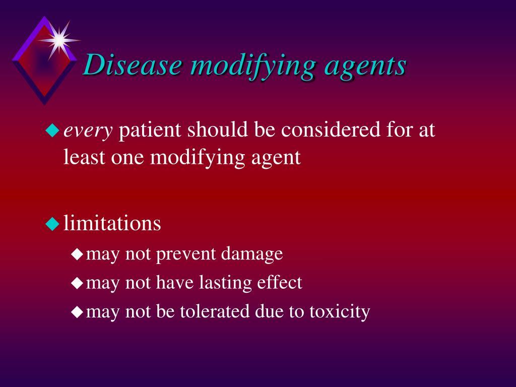 Disease modifying agents