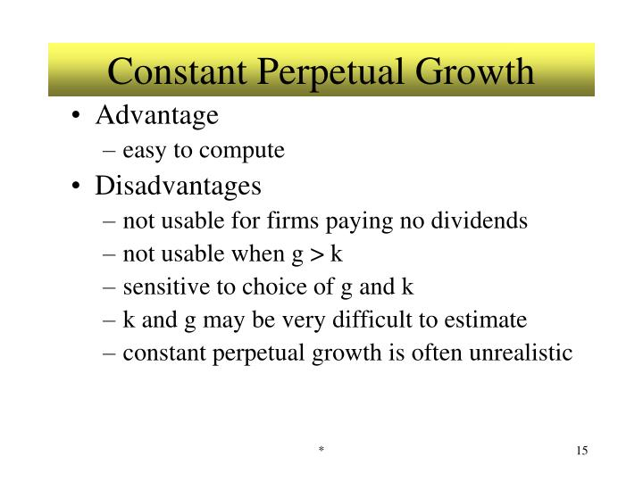 Constant Perpetual Growth