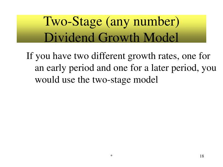Two-Stage (any number) Dividend Growth Model