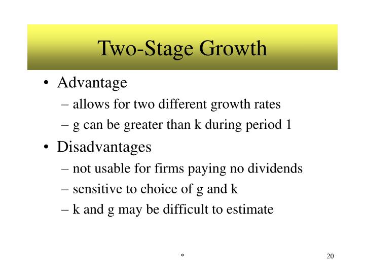Two-Stage Growth