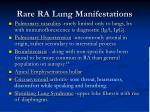 rare ra lung manifestations