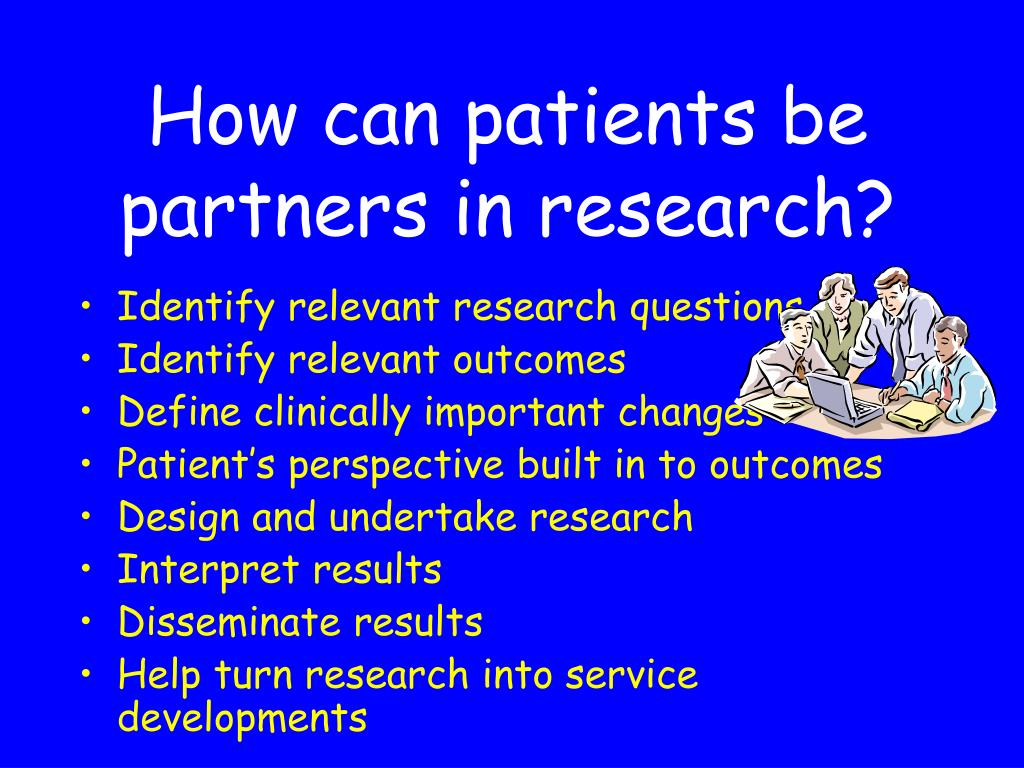 How can patients be partners in research?