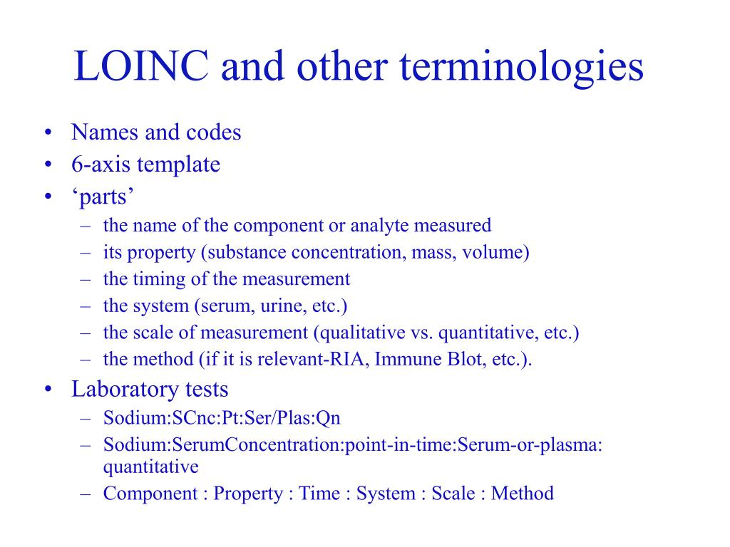 LOINC and other terminologies