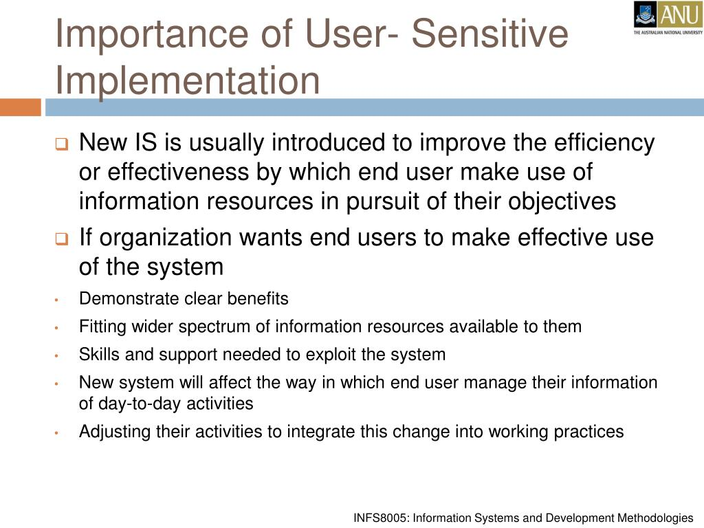 Importance of User- Sensitive Implementation