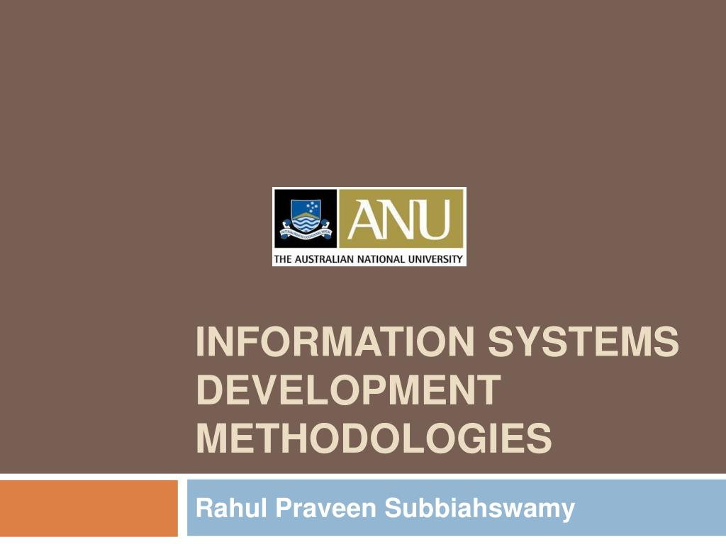 INFORMATION SYSTEMS DEVELOPMENT METHODOLOGIES