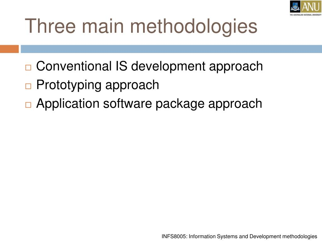 Three main methodologies