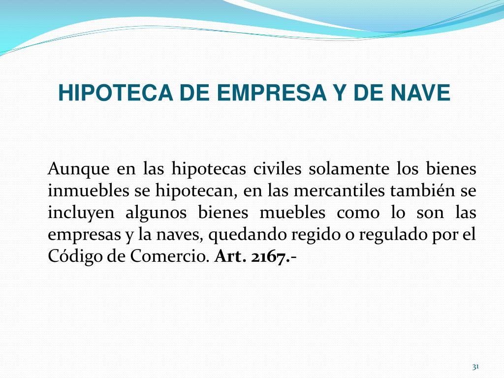 HIPOTECA DE EMPRESA Y DE NAVE