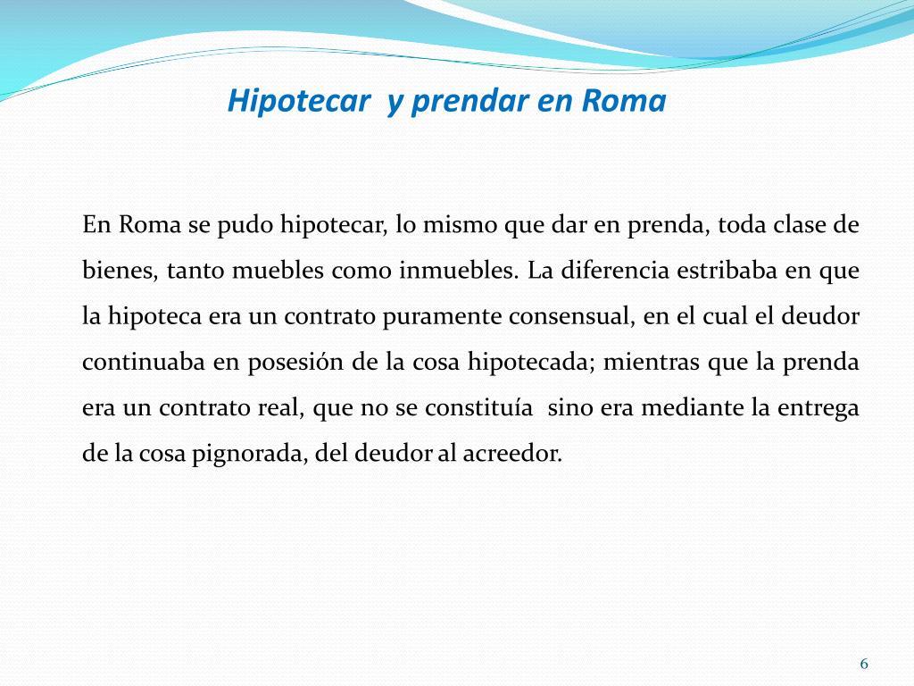 Hipotecar  y prendar en Roma