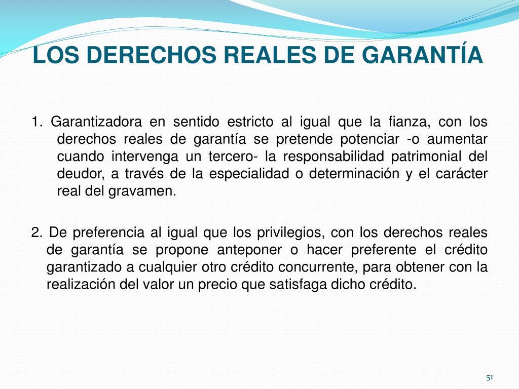 LOS DERECHOS REALES DE GARANTÍA