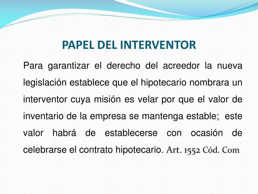 PAPEL DEL INTERVENTOR