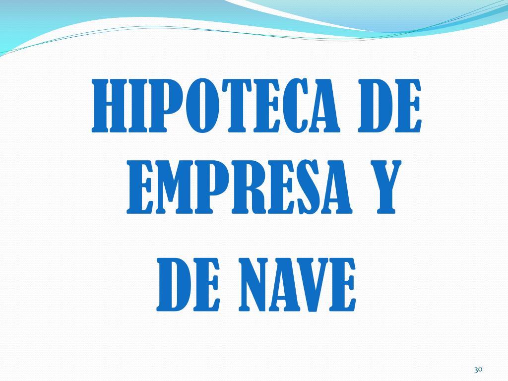 HIPOTECA DE EMPRESA Y