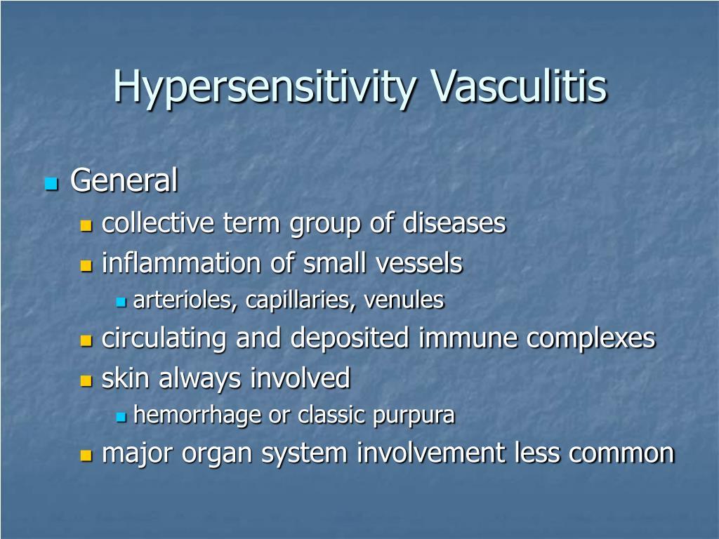 Hypersensitivity Vasculitis