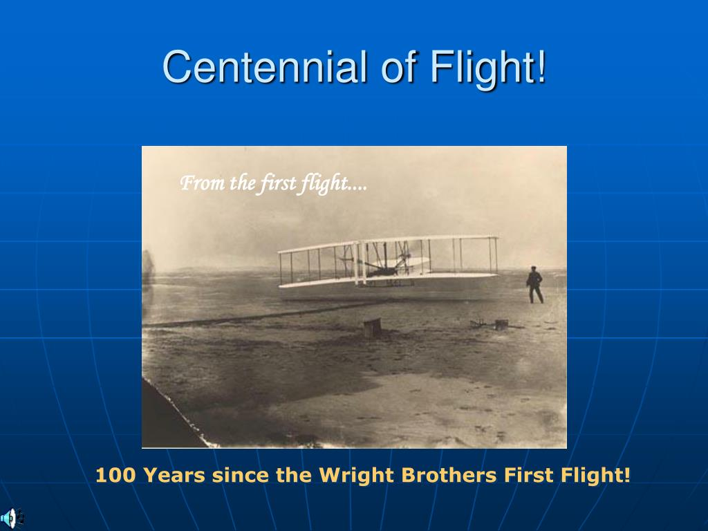 Centennial of Flight!