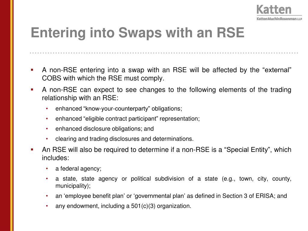 Entering into Swaps with an RSE