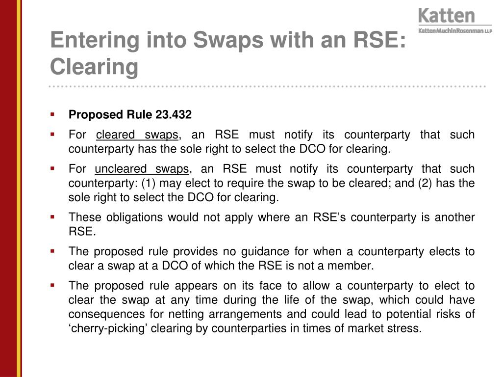 Entering into Swaps with an RSE: