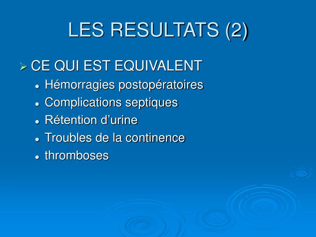 LES RESULTATS (2)