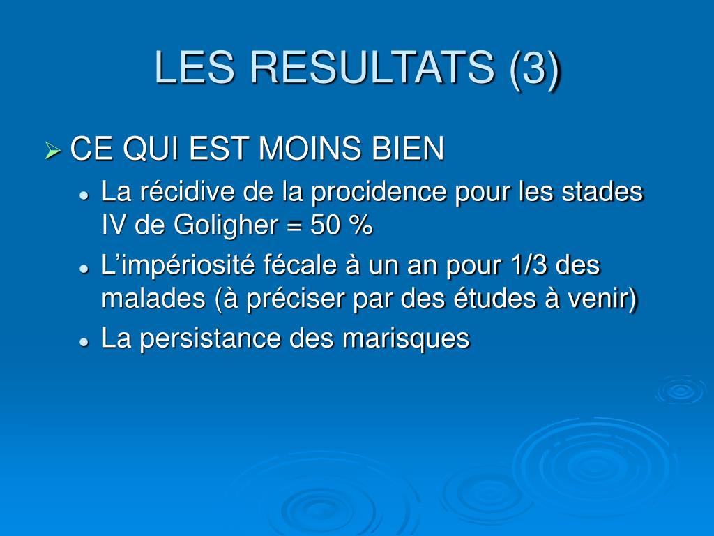 LES RESULTATS (3)