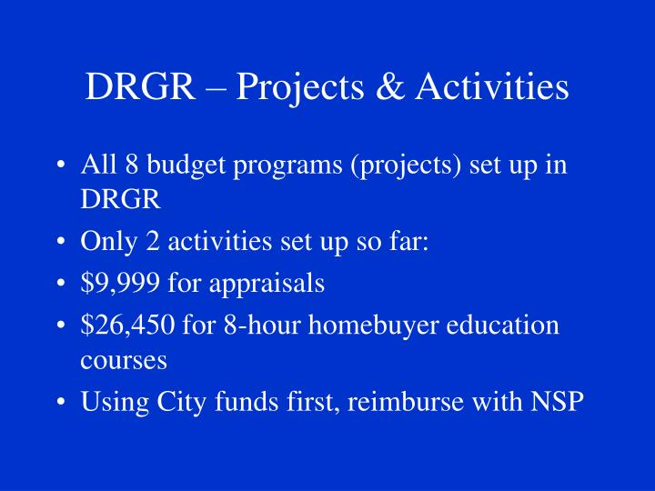 DRGR – Projects & Activities