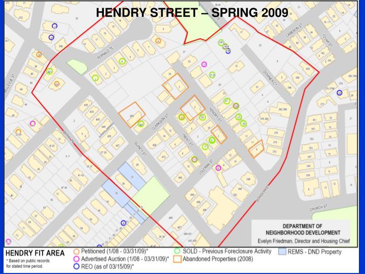 HENDRY STREET – SPRING 2009