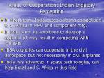 areas of cooperation indian industry perception