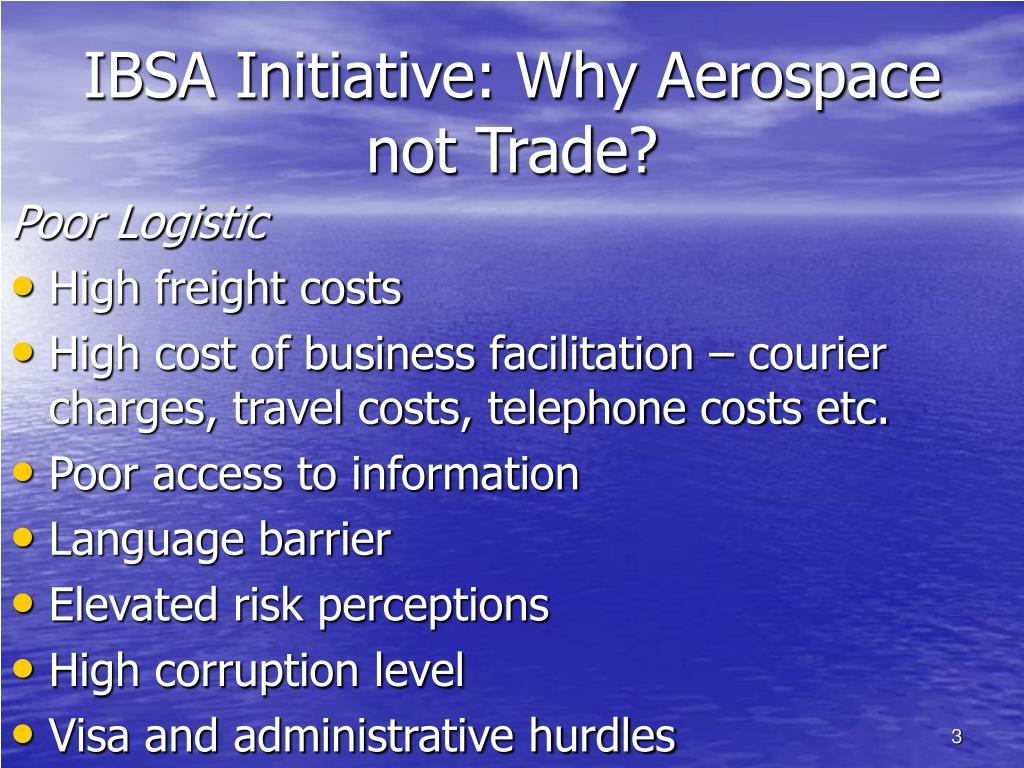 IBSA Initiative: Why Aerospace not Trade?