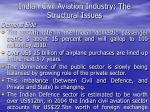 indian civil aviation industry the structural issues