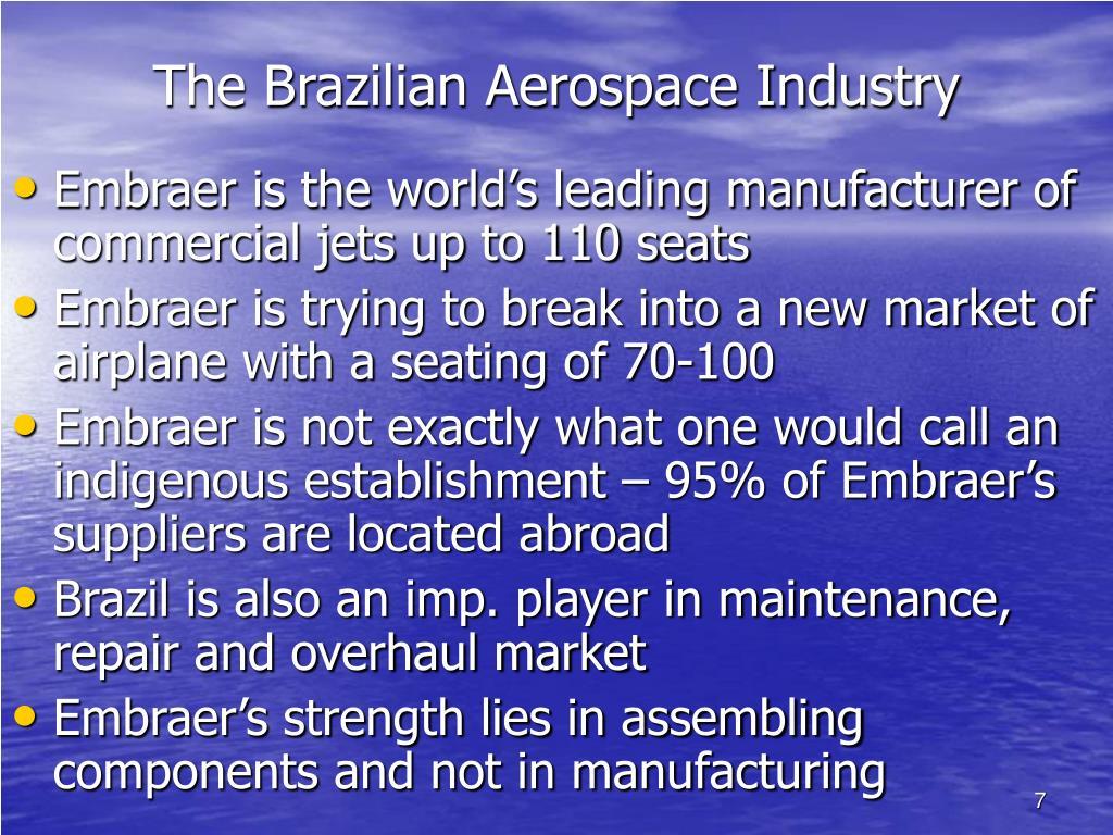 The Brazilian Aerospace Industry