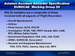aviation accident recorder specification eurocae working group 50