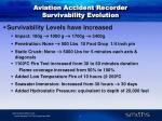 aviation accident recorder survivability evolution4