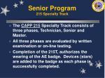 senior program 215 specialty track