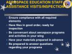 aerospace education staff assistance visits inspection