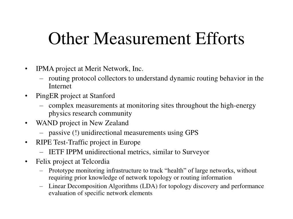 Other Measurement Efforts
