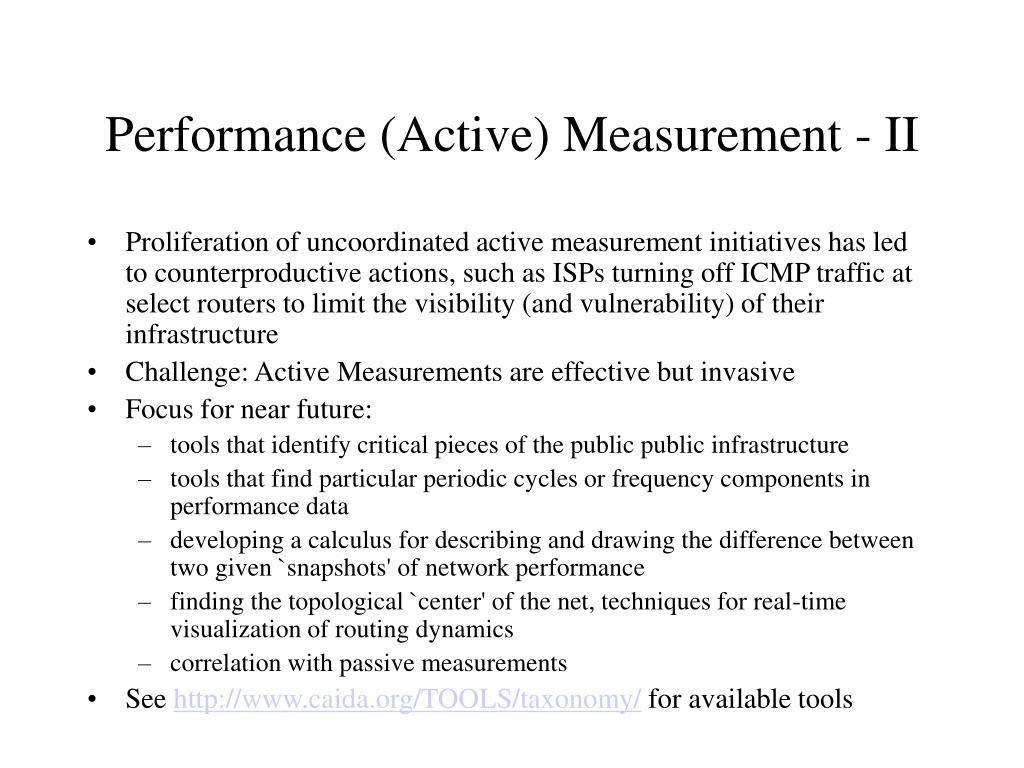 Performance (Active) Measurement - II