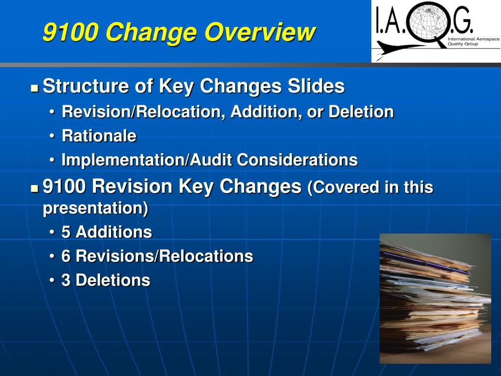 9100 Change Overview