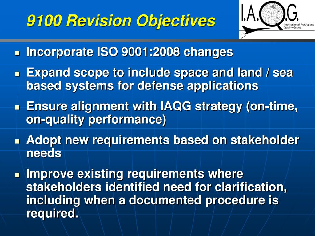 9100 Revision Objectives