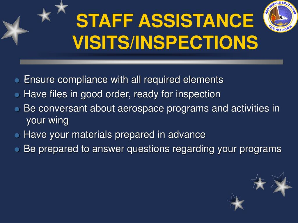 STAFF ASSISTANCE VISITS/INSPECTIONS