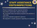 staff assistance visits inspections