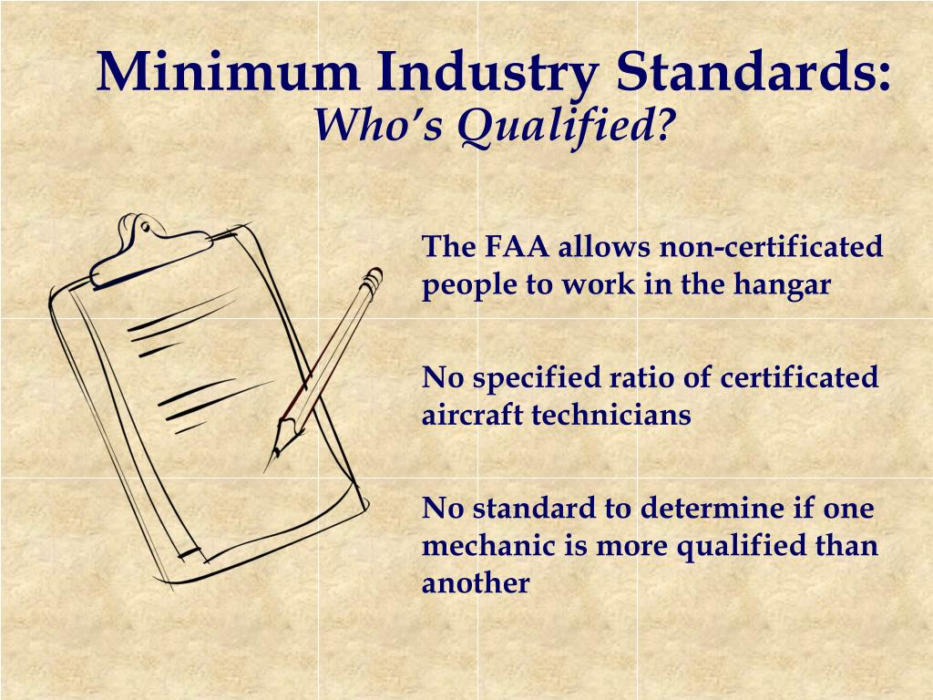 Minimum Industry Standards: