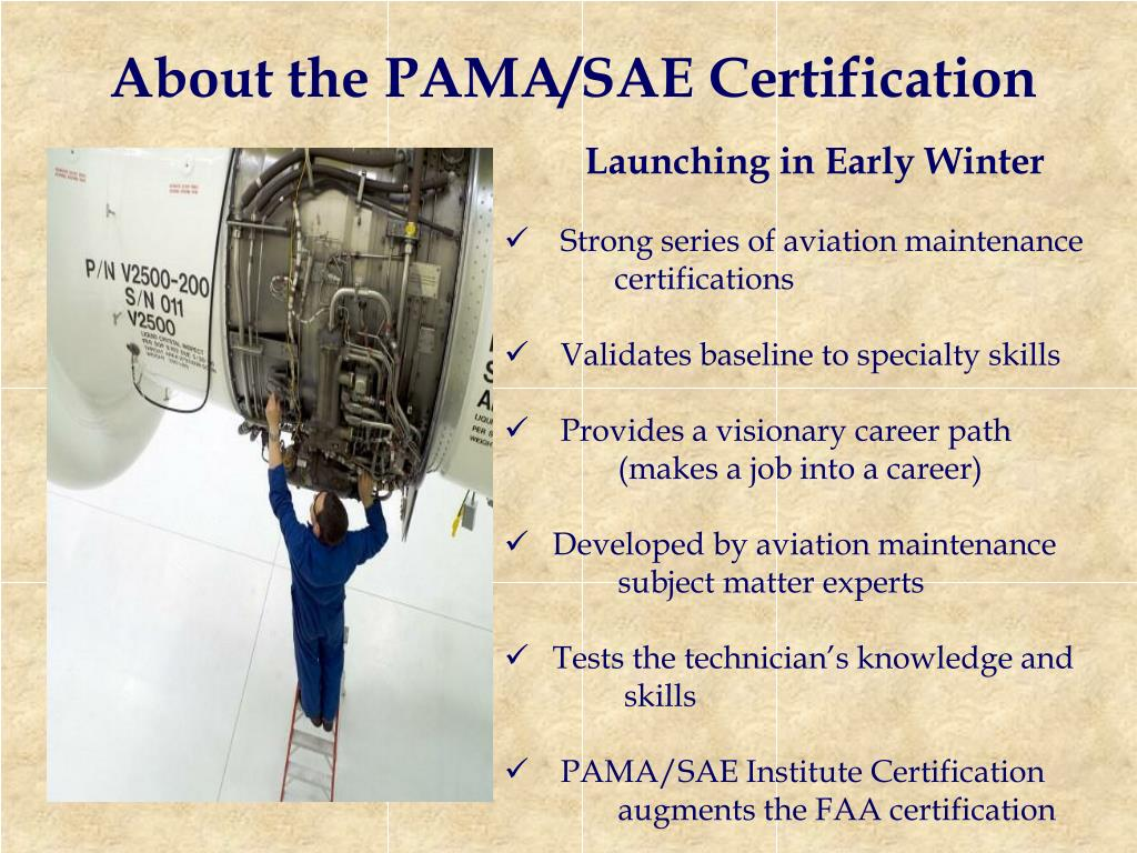 About the PAMA/SAE Certification