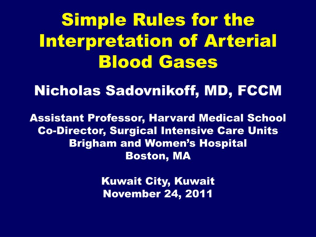 Simple Rules for the Interpretation of Arterial Blood Gases