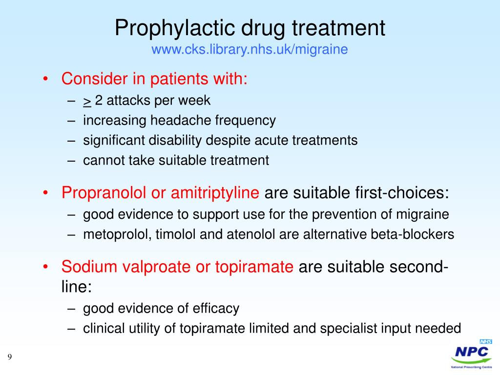 Prophylactic drug treatment