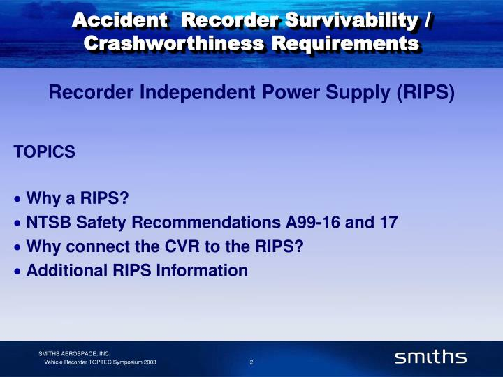 Accident recorder survivability crashworthiness requirements