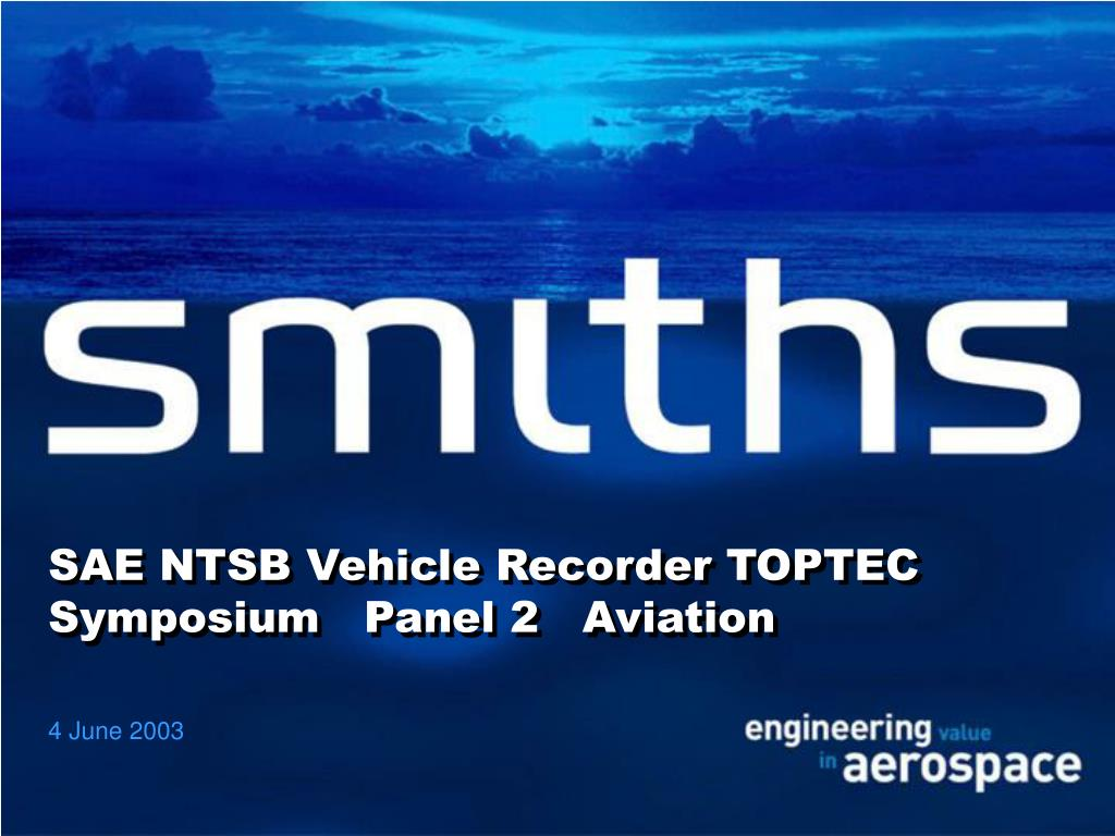 SAE NTSB Vehicle Recorder TOPTEC Symposium   Panel 2   Aviation