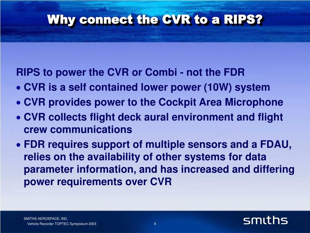 Why connect the CVR to a RIPS?