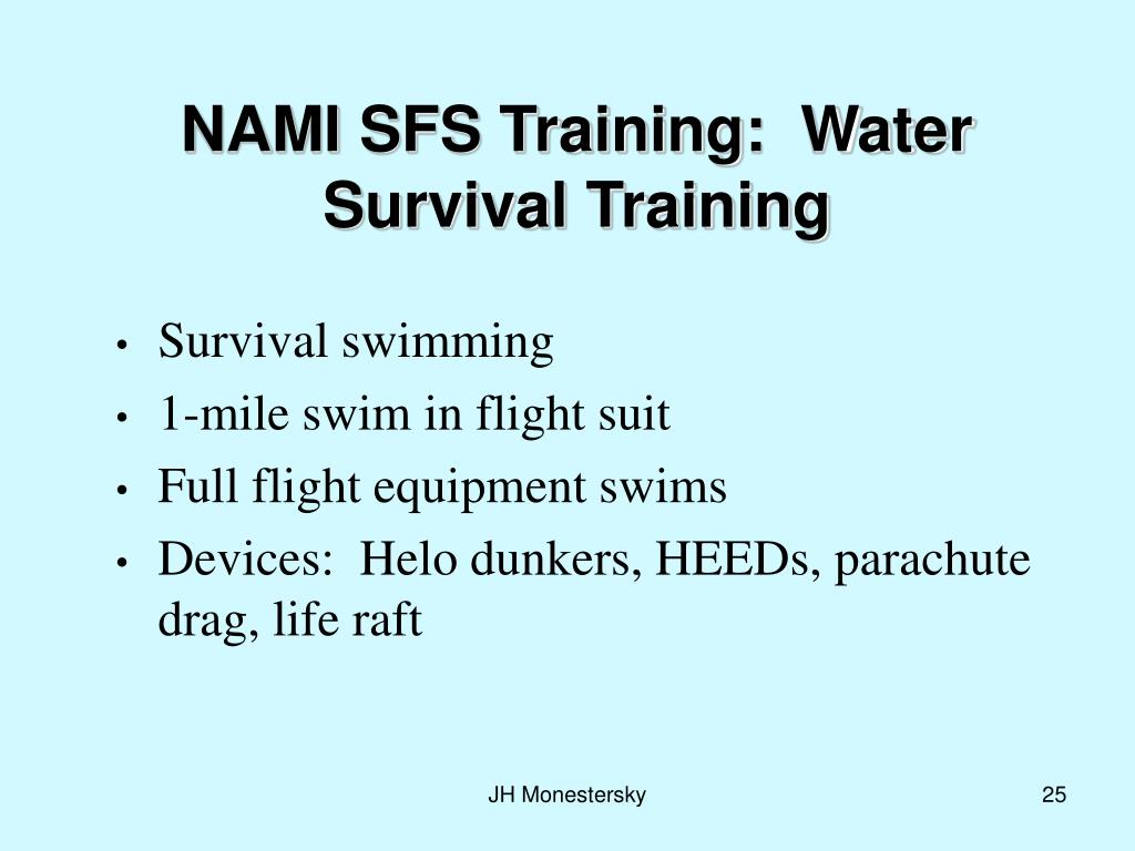 NAMI SFS Training:  Water Survival Training