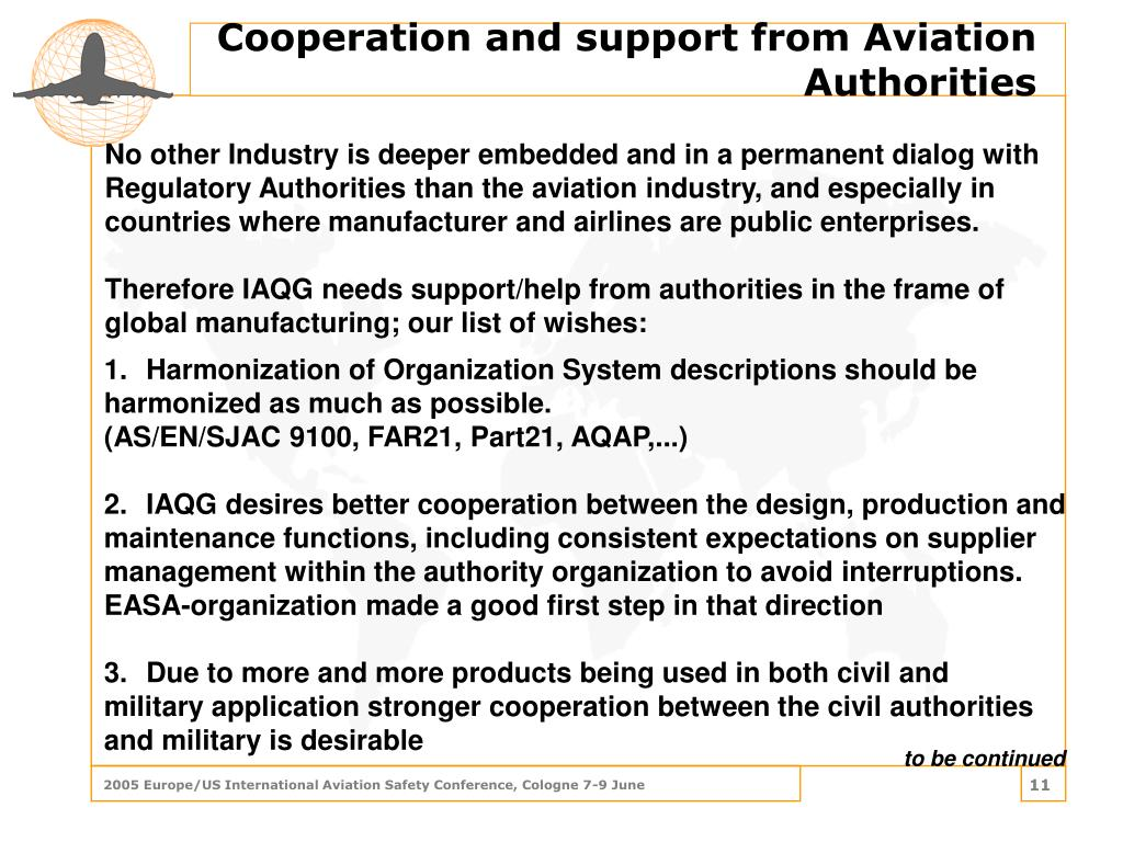 Cooperation and support from Aviation Authorities