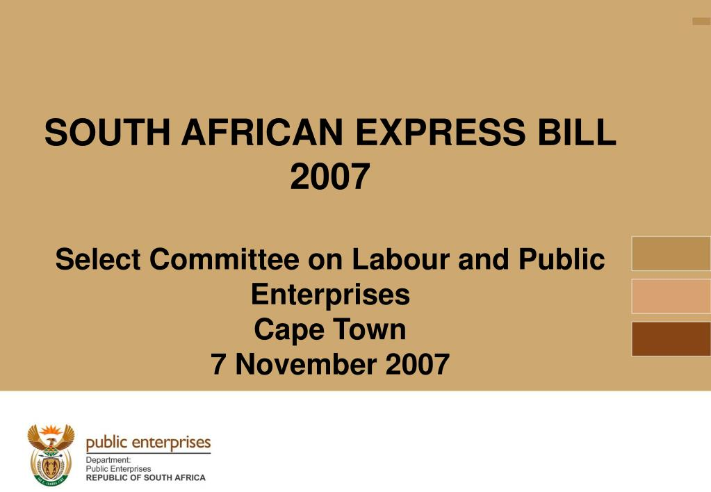 SOUTH AFRICAN EXPRESS BILL 2007