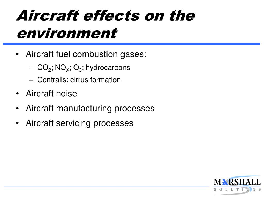 Aircraft effects on the environment