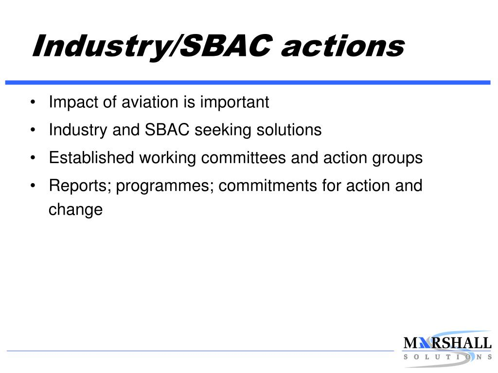 Industry/SBAC actions